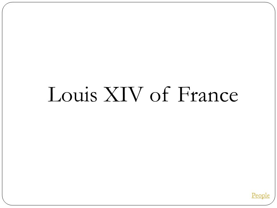 Louis XIV of France People