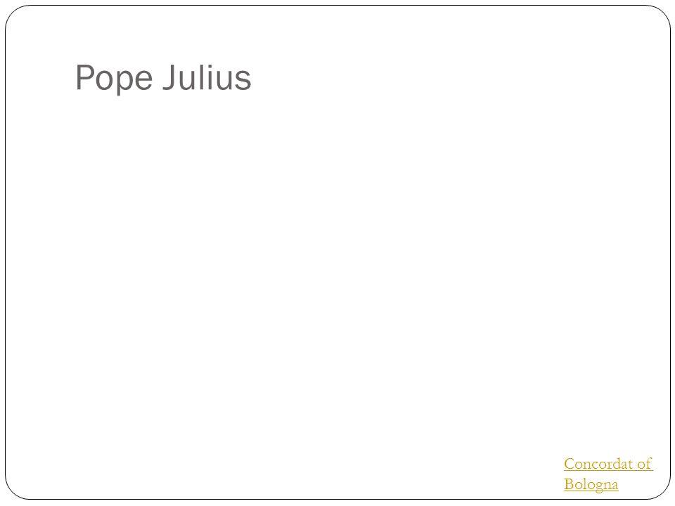 Pope Julius Concordat of Bologna