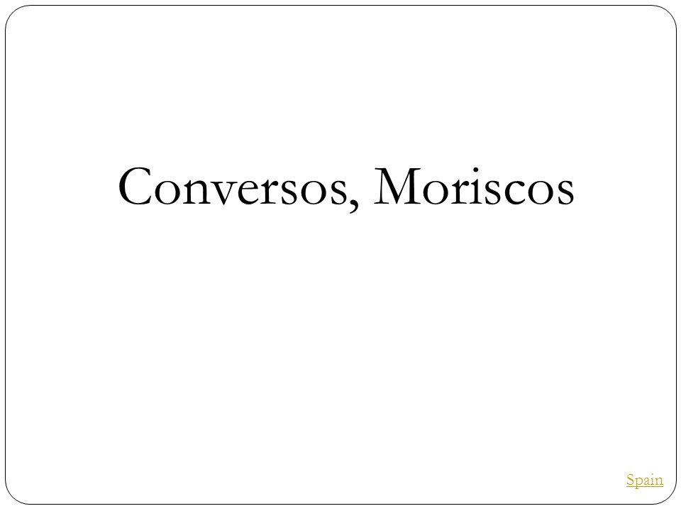 Conversos, Moriscos Spain