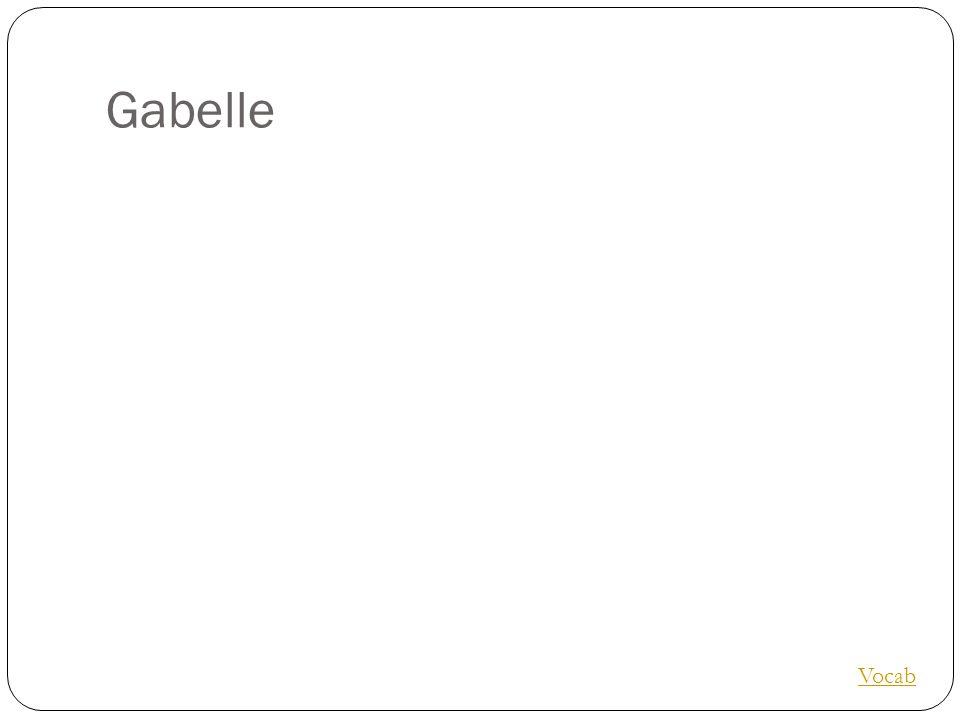 Gabelle Vocab
