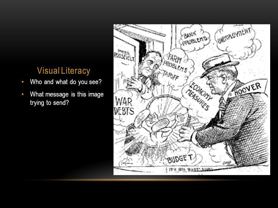 Visual Literacy Who and what do you see? What message is this image trying to send?