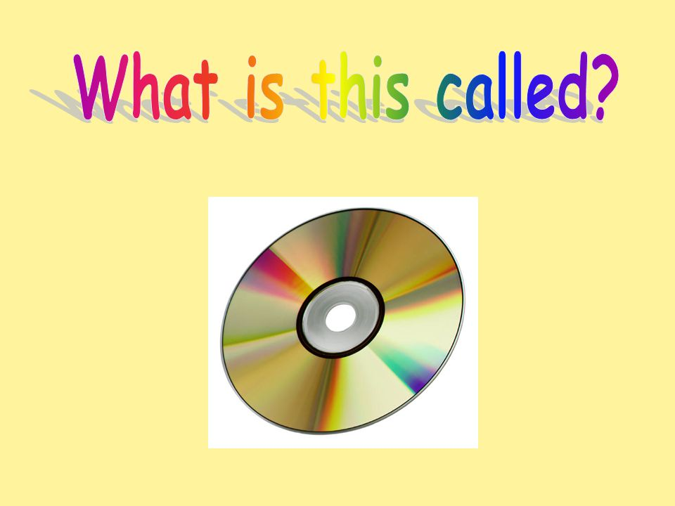 This is called a CD or DVD.Music or data is recorded on a CD.