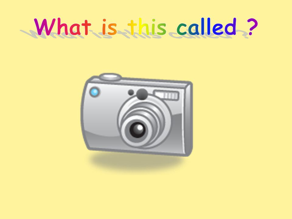 This is called a Digital Camera.