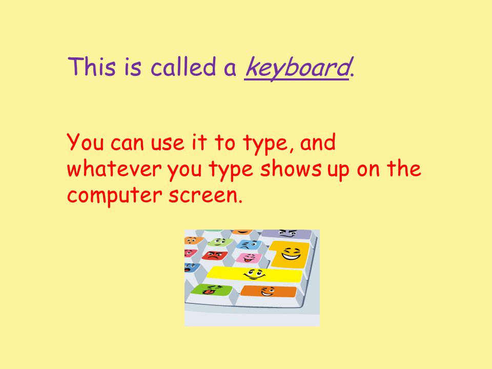 This is called a keyboard.