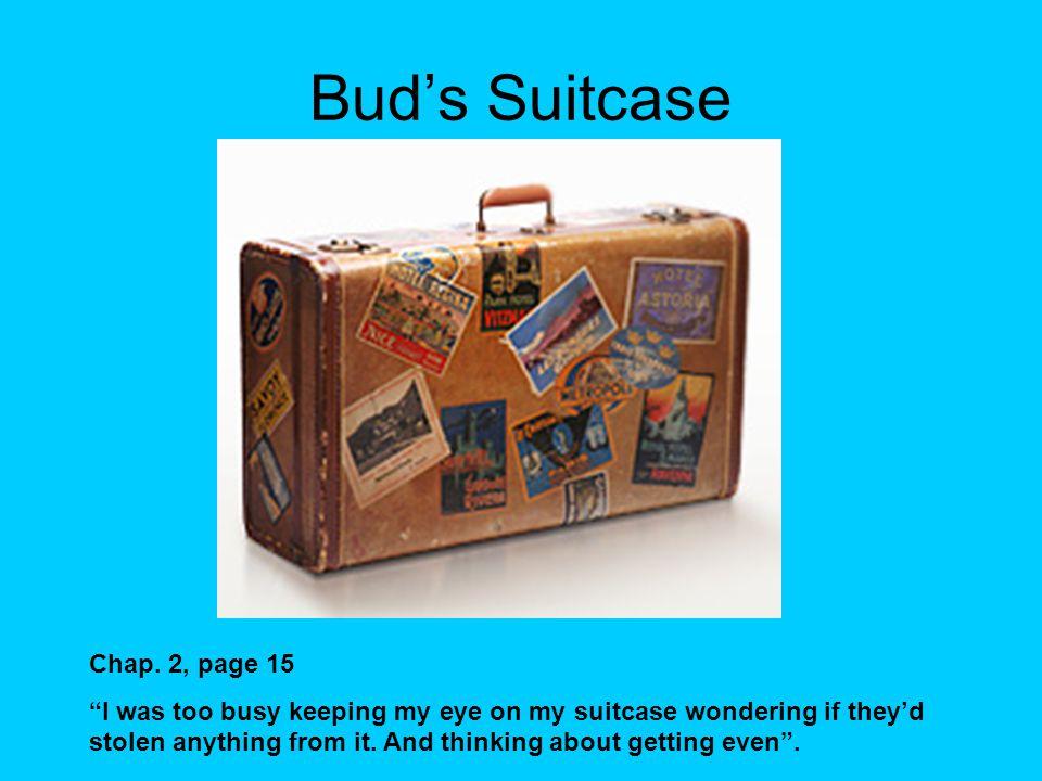 Bud's Suitcase Chap.