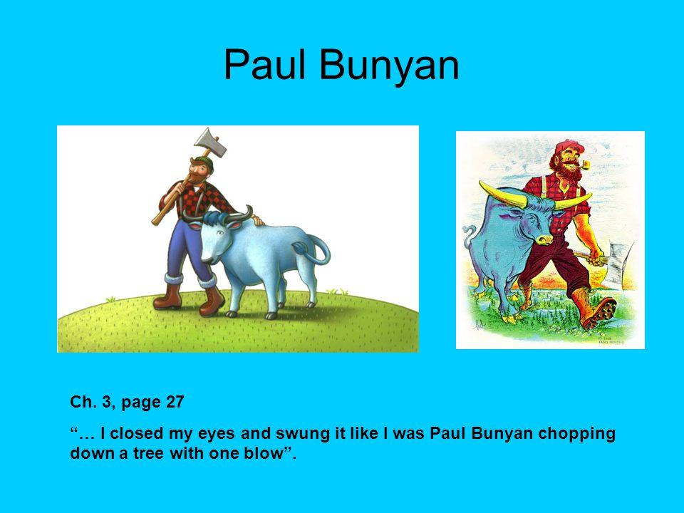 Paul Bunyan Ch.