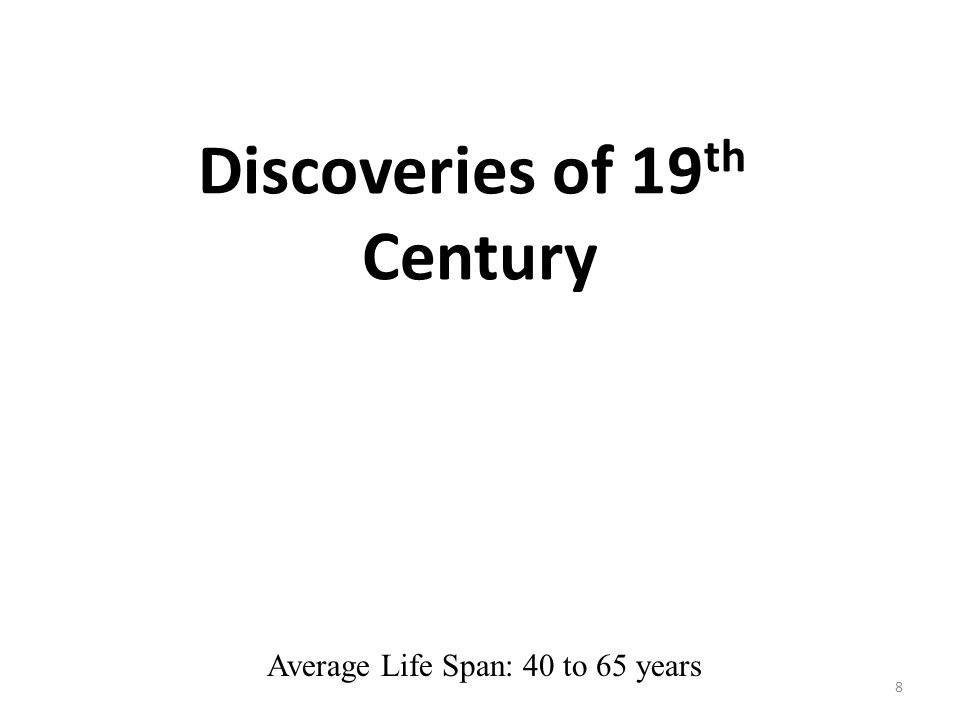 19 th Century (cont) 9 Period known as the industrial revolution Major progress in medical science occurred due to development of machines ready access to books