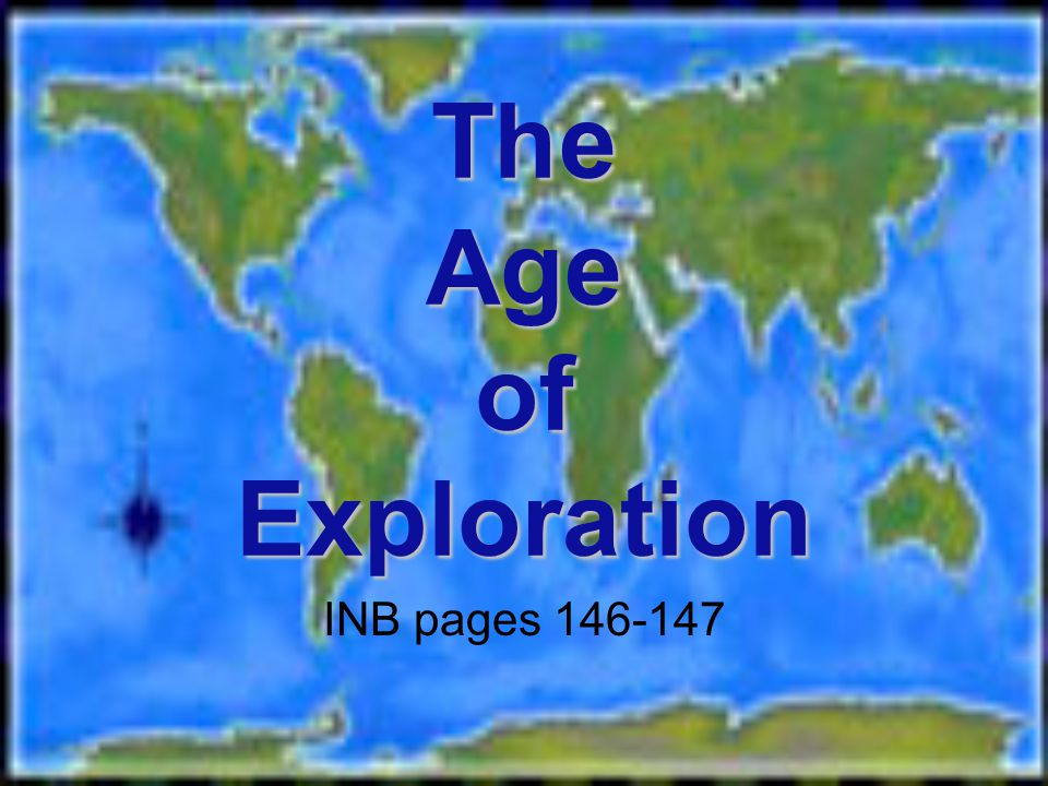 The Age of Exploration INB pages 146-147
