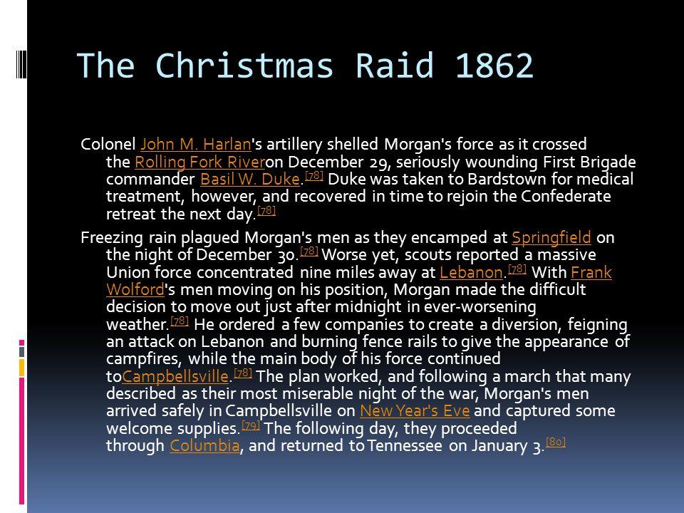 The Christmas Raid 1862 Colonel John M.