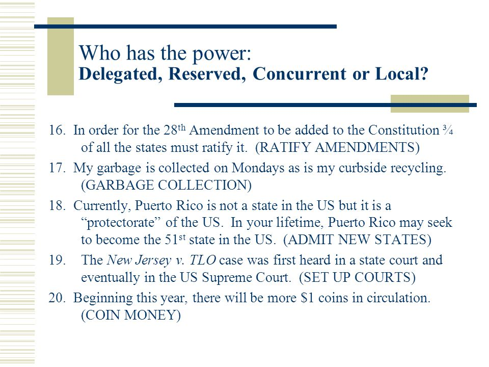 Who has the power: Delegated, Reserved, Concurrent or Local.