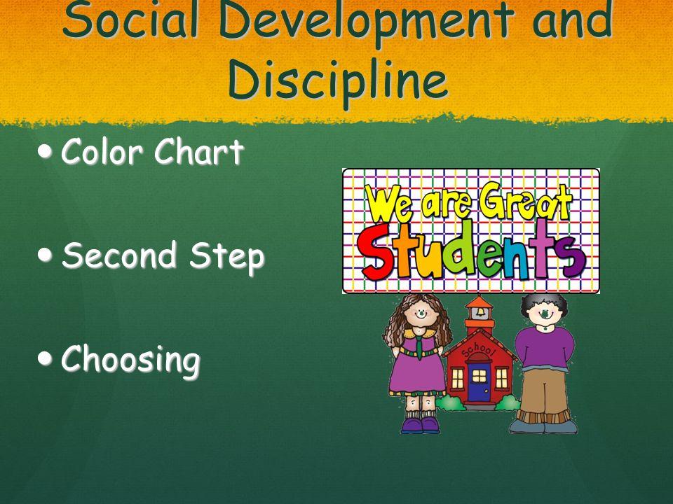 Social Development and Discipline Color Chart Color Chart Second Step Second Step Choosing Choosing
