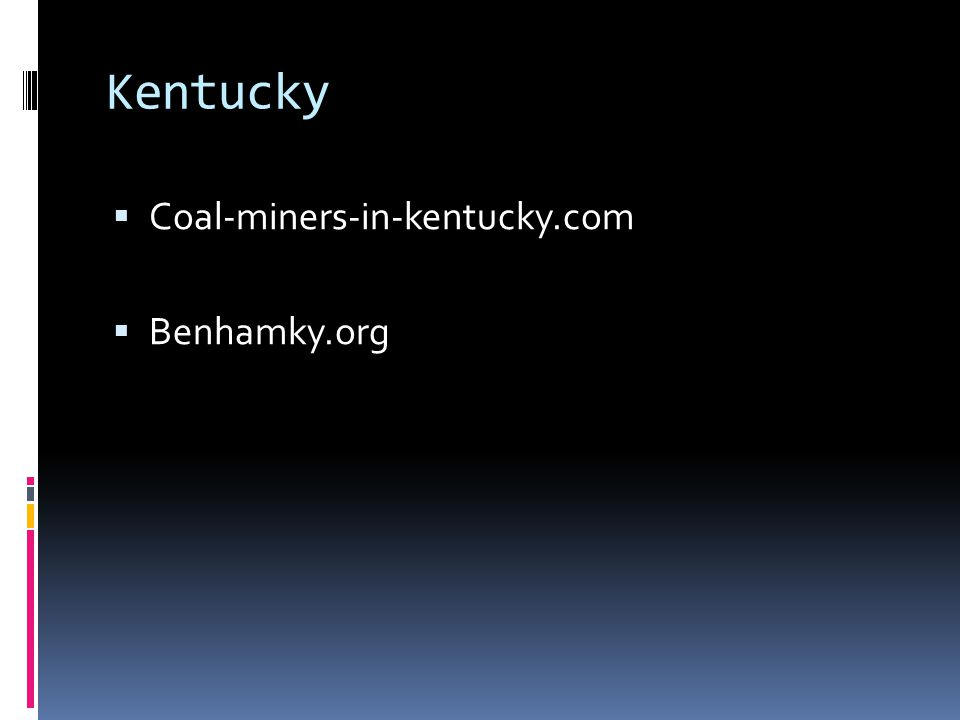 Kentucky  Coal-miners-in-kentucky.com  Benhamky.org