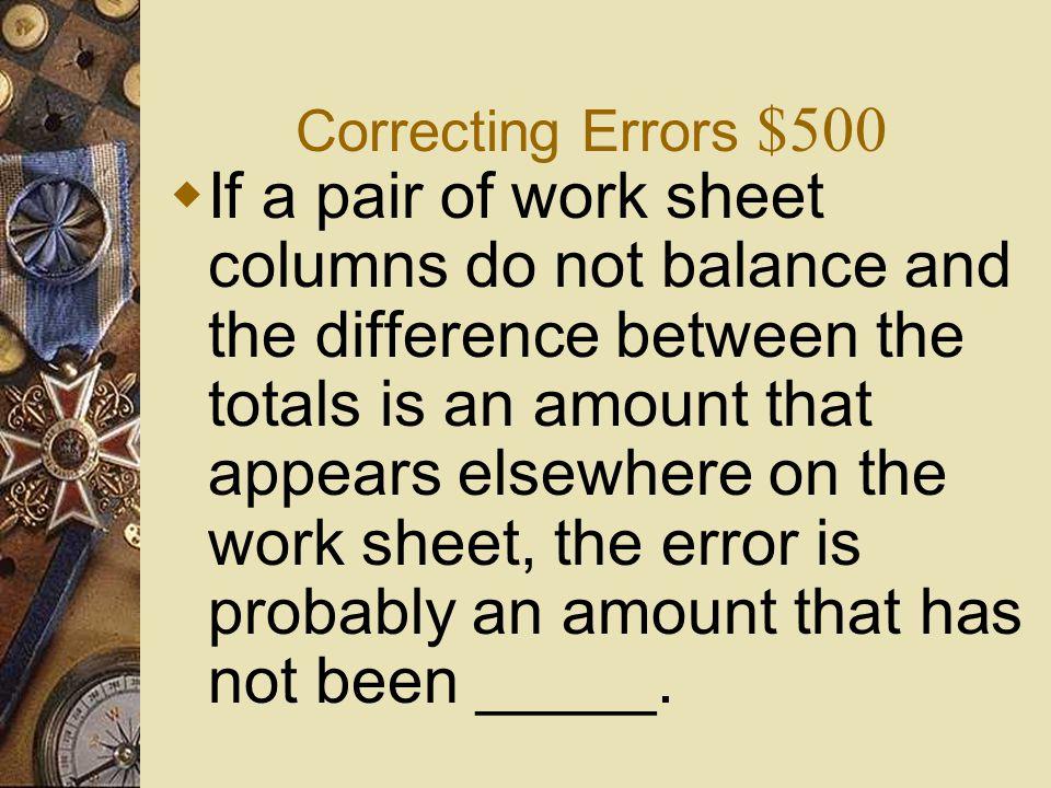 Correcting Errors $400  What is True?