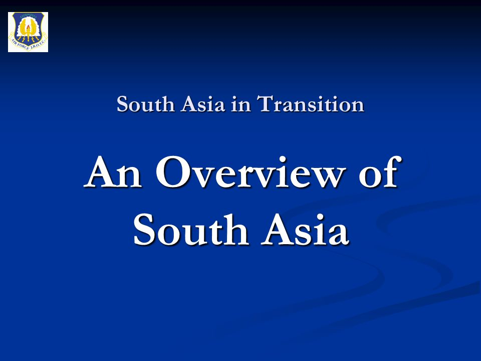 South Asia in Transition An Overview of South Asia