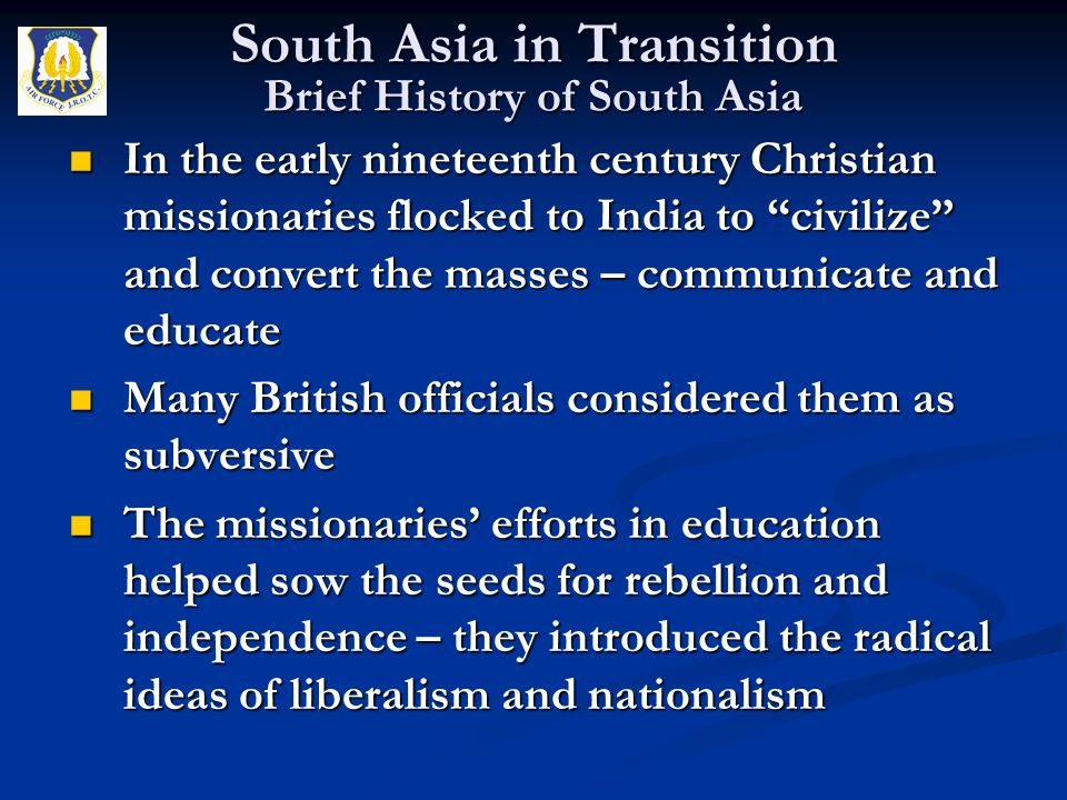"""In the early nineteenth century Christian missionaries flocked to India to """"civilize"""" and convert the masses – communicate and educate In the early ni"""