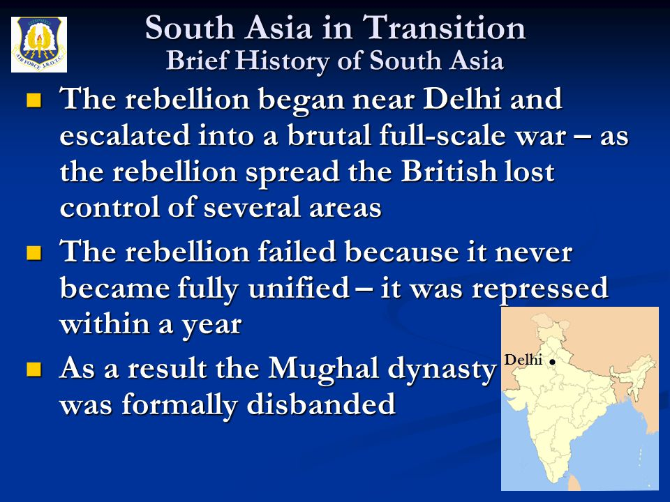 The rebellion began near Delhi and escalated into a brutal full-scale war – as the rebellion spread the British lost control of several areas The rebe