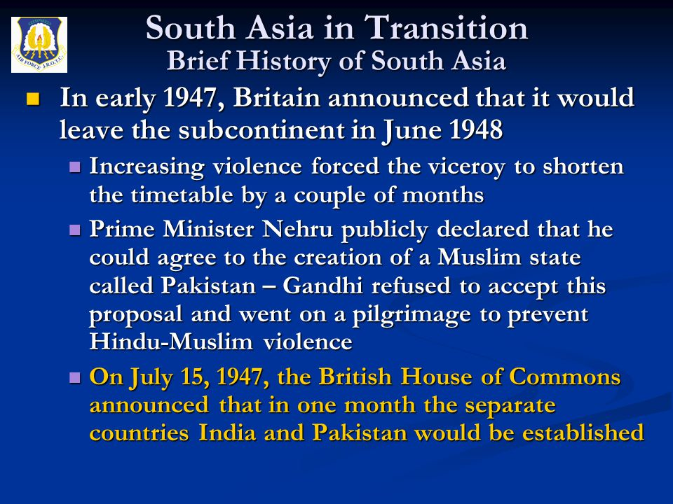 In early 1947, Britain announced that it would leave the subcontinent in June 1948 In early 1947, Britain announced that it would leave the subcontine