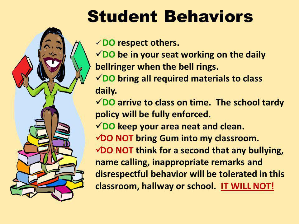 Student Behaviors DO respect others.