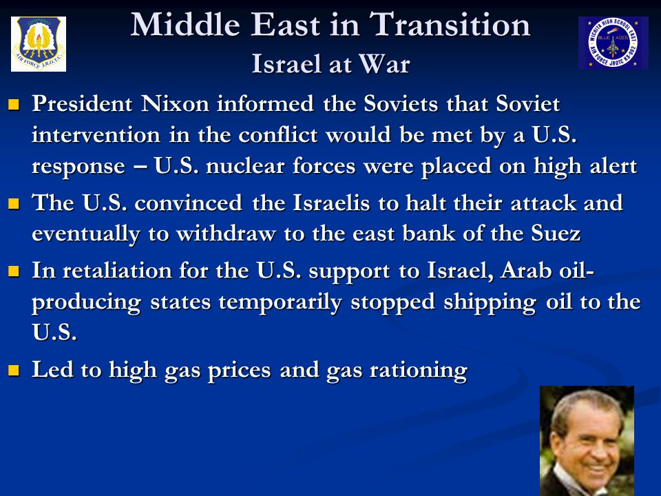 President Nixon informed the Soviets that Soviet intervention in the conflict would be met by a U.S. response – U.S. nuclear forces were placed on hig