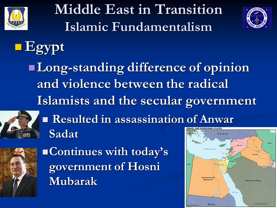 Middle East in Transition Islamic Fundamentalism Iraq Iraq Since 2003, the presence of U.S.