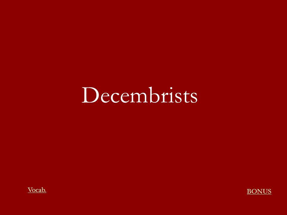 Decembrists BONUS Vocab.