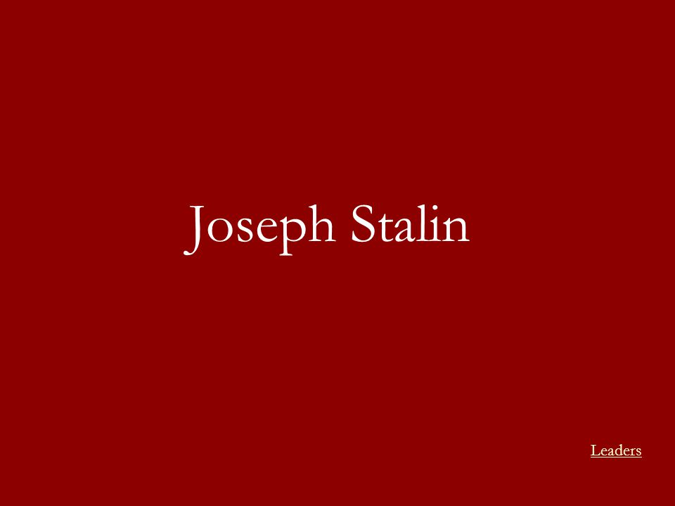 Joseph Stalin Leaders