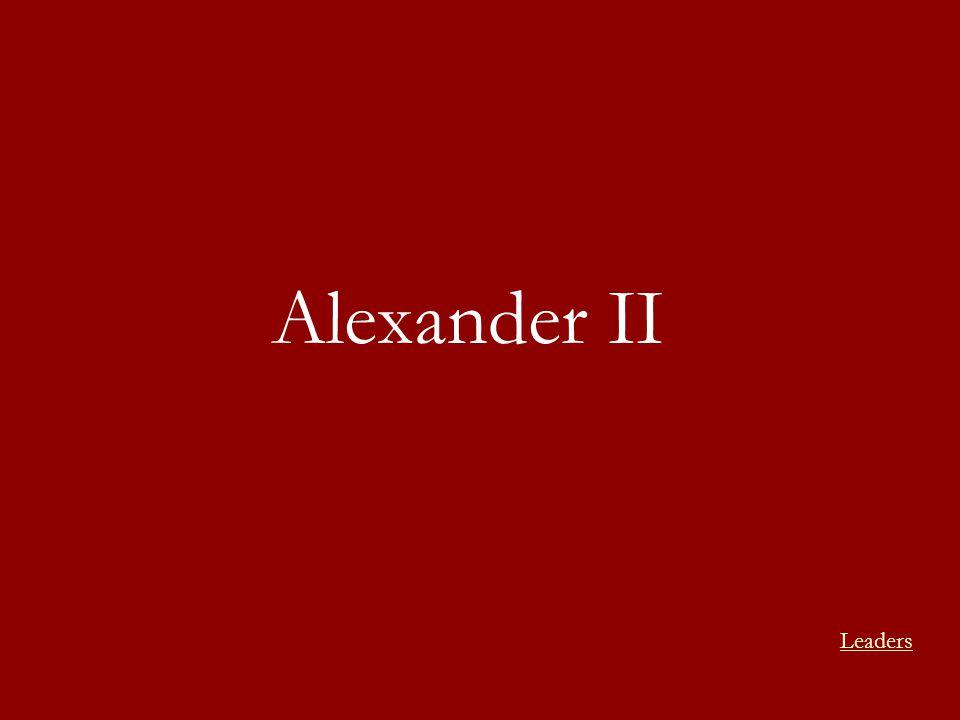 Alexander II Leaders