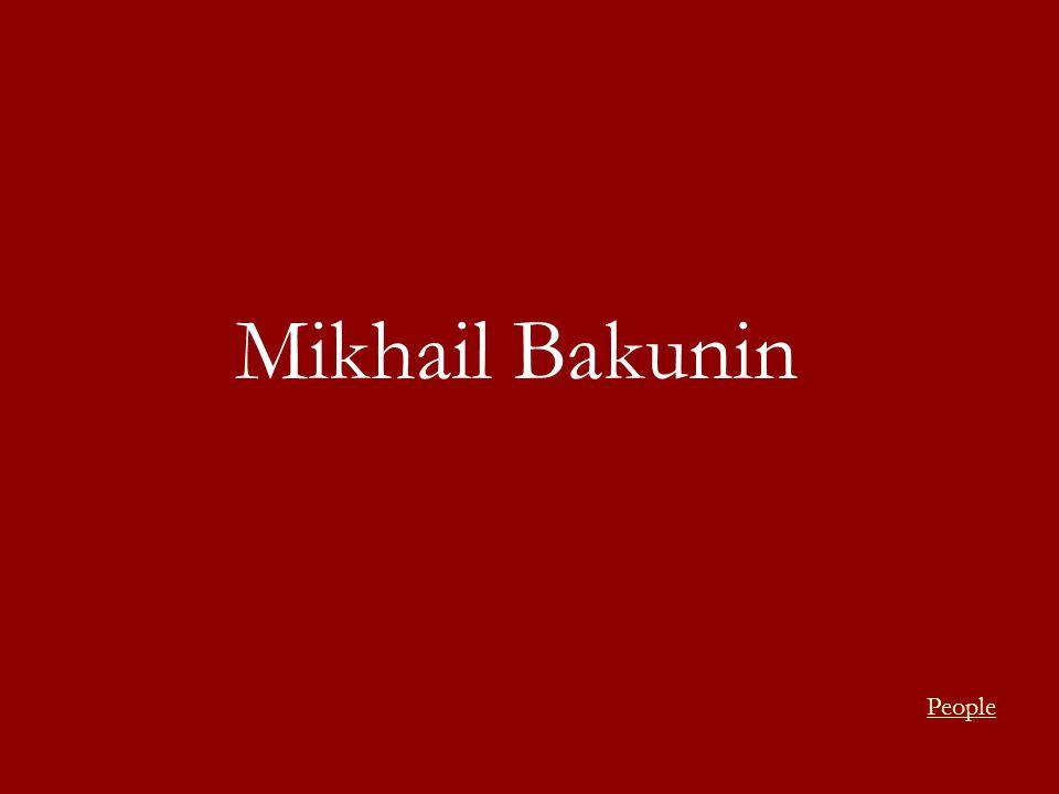 Mikhail Bakunin People