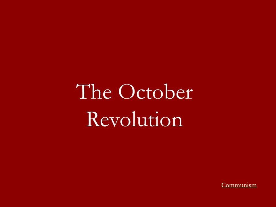 The October Revolution Communism