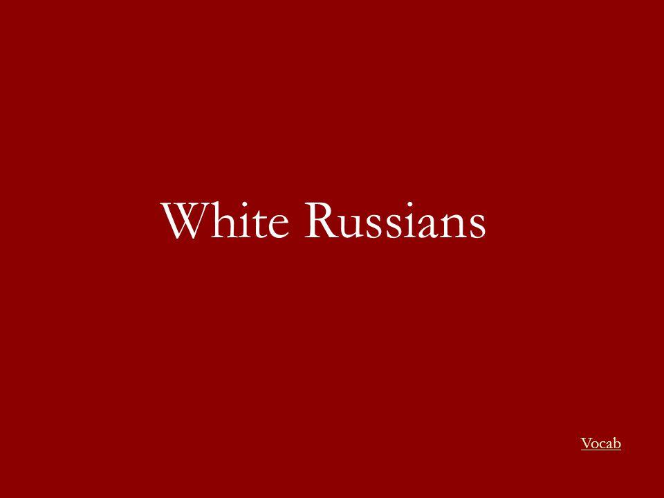 White Russians Vocab