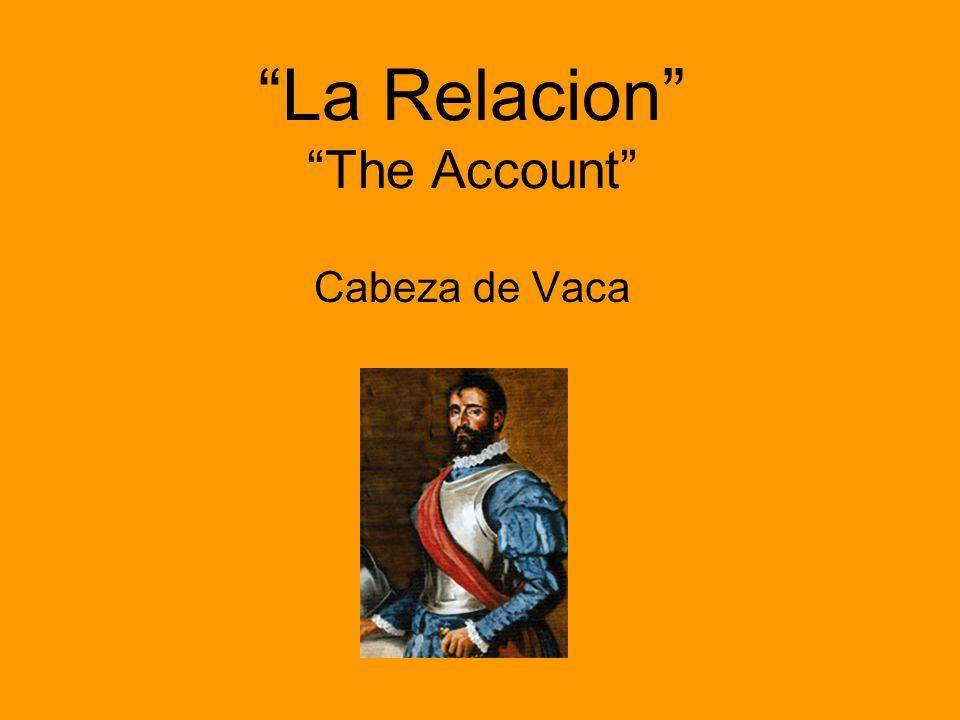 La Relacion The Account Cabeza de Vaca