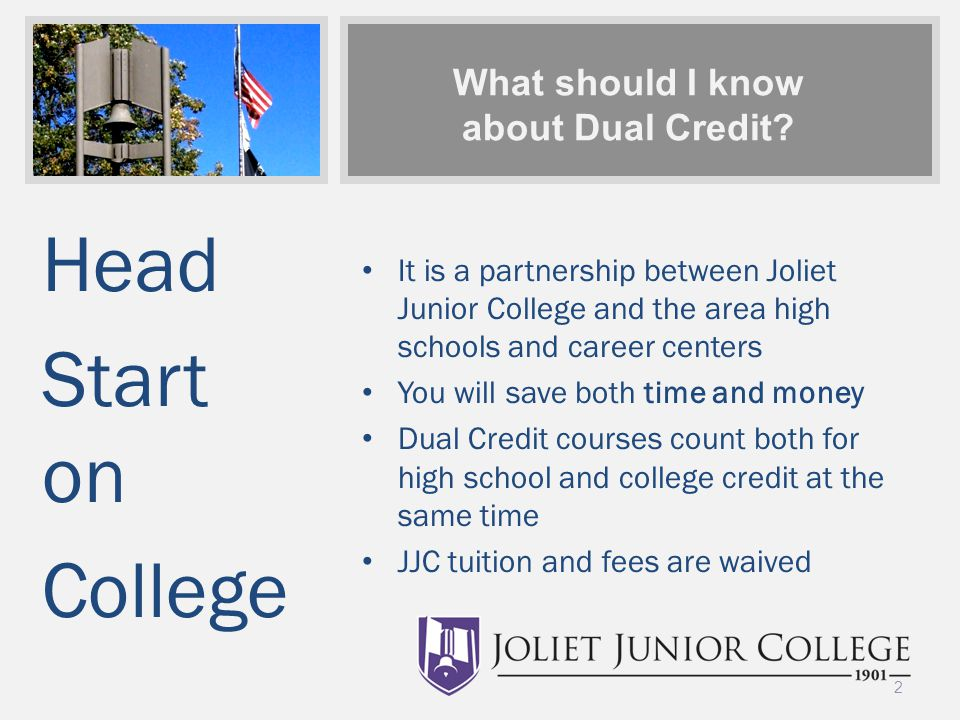What should I know about Dual Credit.