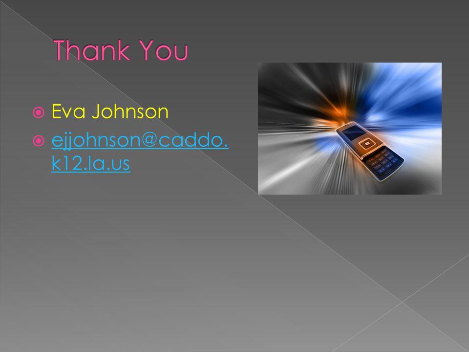  Eva Johnson  ejjohnson@caddo. k12.la.us ejjohnson@caddo. k12.la.us