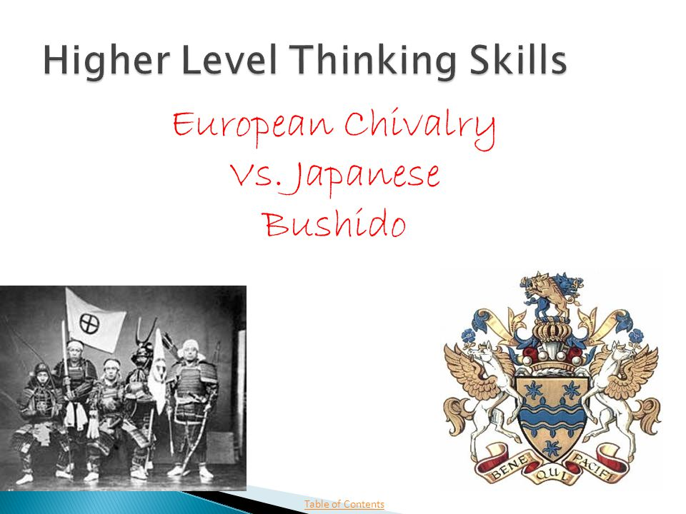 Table of Contents European Chivalry Vs. Japanese Bushido