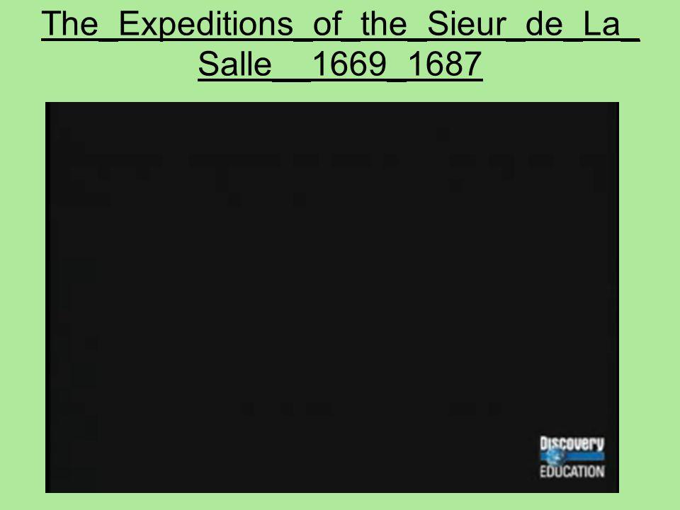 The_Expeditions_of_the_Sieur_de_La_ Salle__1669_1687