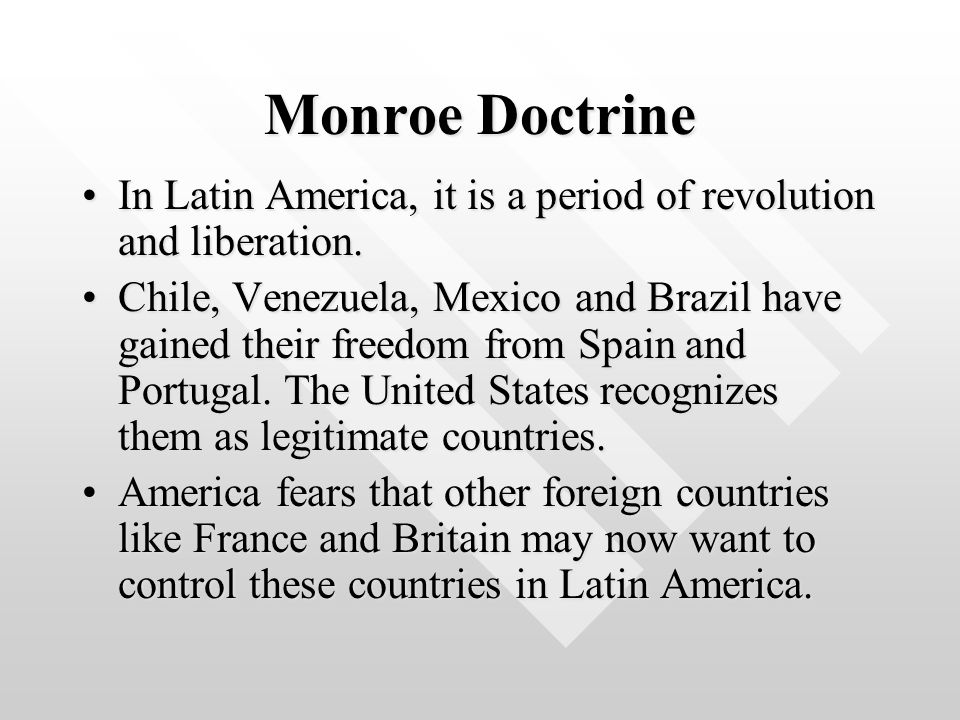Monroe Doctrine Warns European nations that they cannot set up colonies or interfere in Latin American problems anymore.Warns European nations that they cannot set up colonies or interfere in Latin American problems anymore.