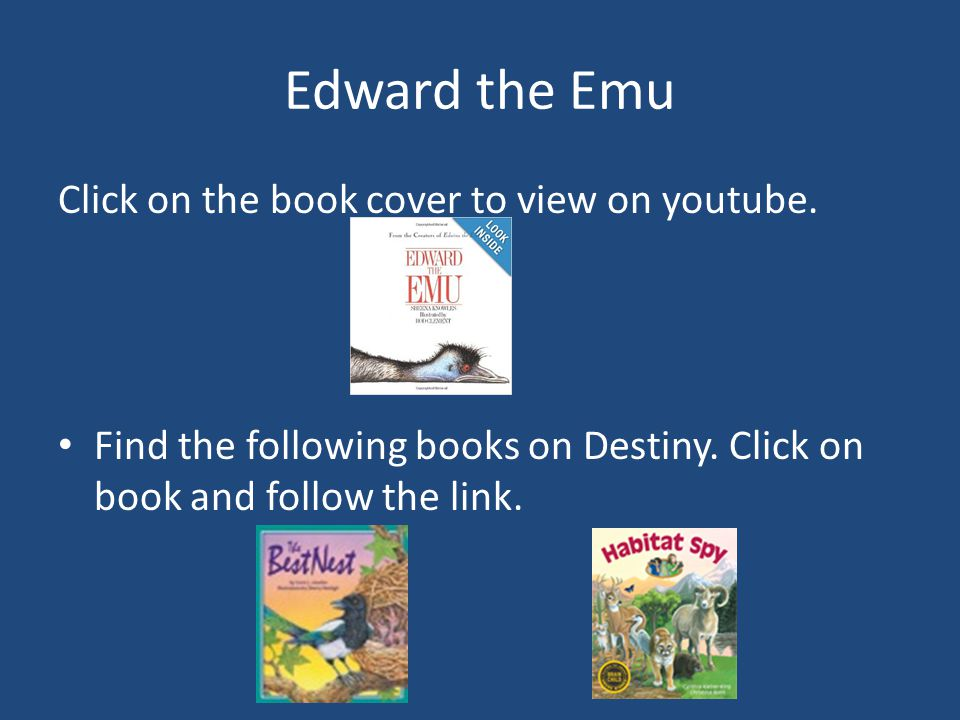 Edward the Emu Click on the book cover to view on youtube.