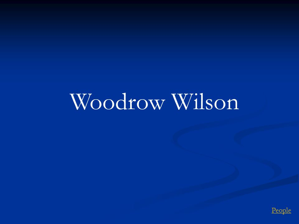 Woodrow Wilson People
