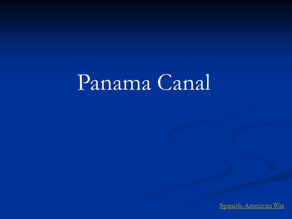 Panama Canal Spanish-American War