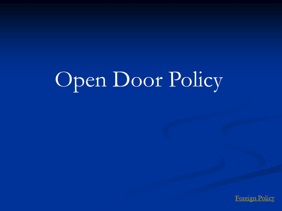 Open Door Policy Foreign Policy