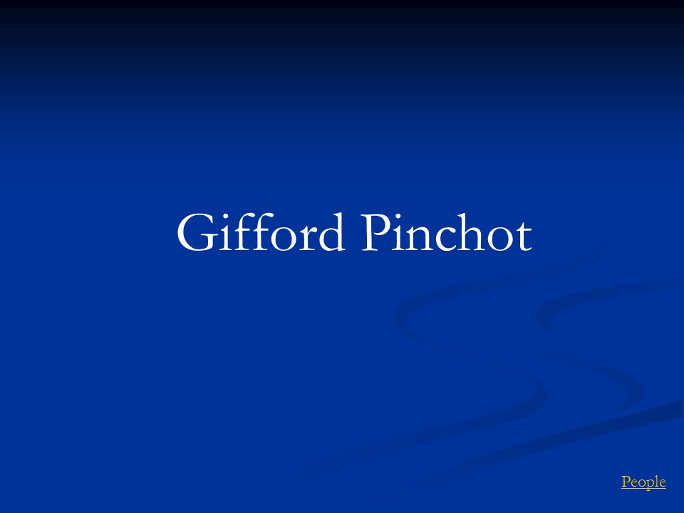 Gifford Pinchot People