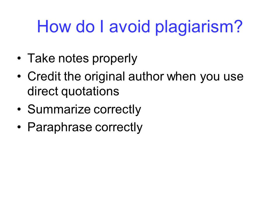How do I avoid plagiarism.