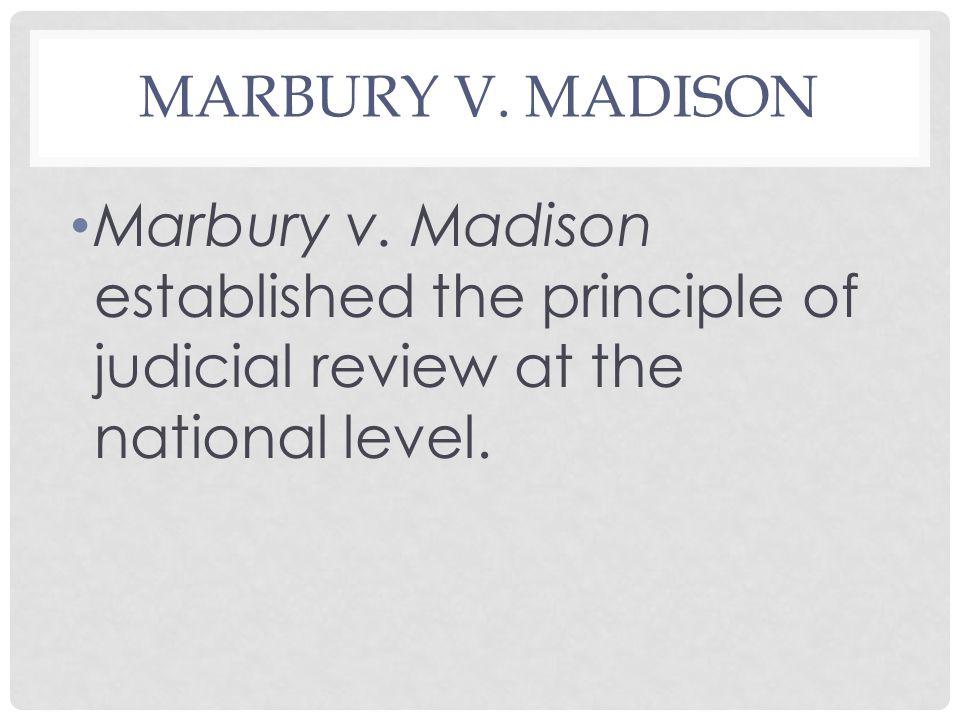 MARBURY V. MADISON Marbury v.