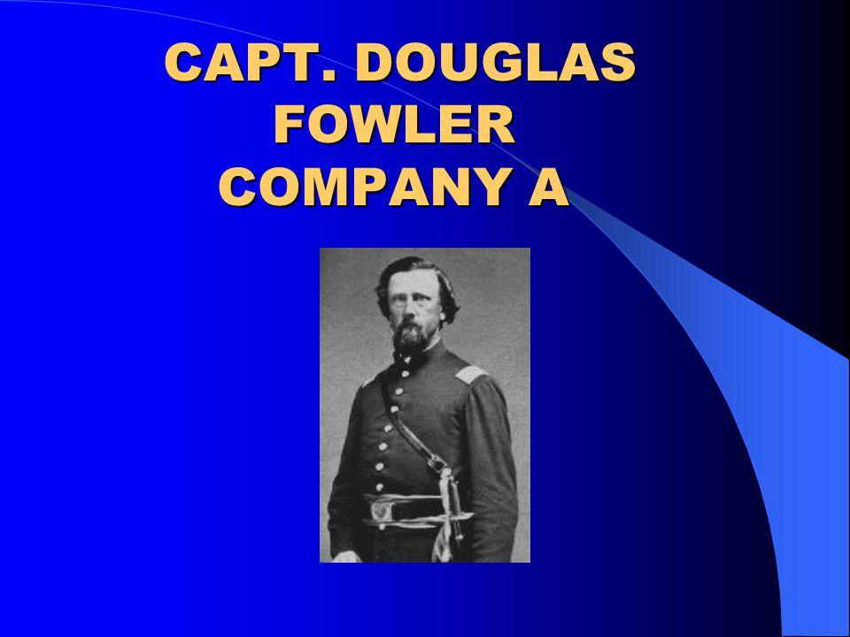 CAPT. DOUGLAS FOWLER COMPANY A CAPT. DOUGLAS FOWLER COMPANY A