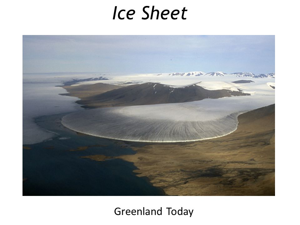 Greenland Today Ice Sheet