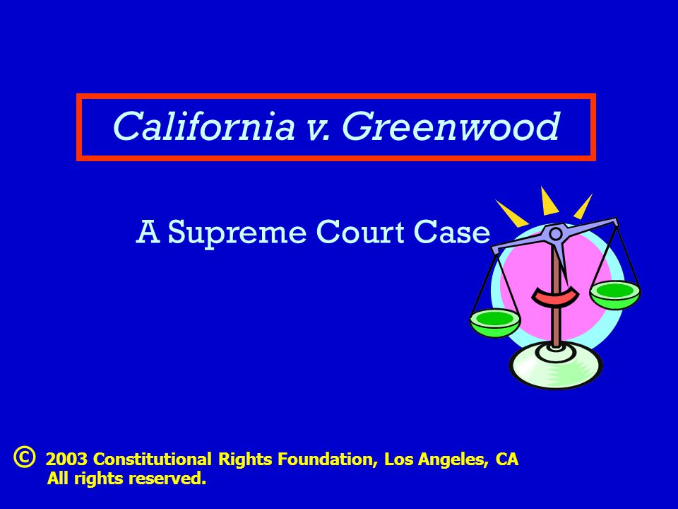 Attorneys for Greenwood.Attorneys for the state of California.