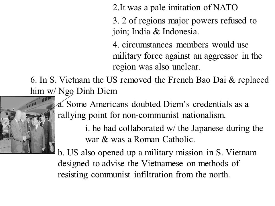 2.It was a pale imitation of NATO 3. 2 of regions major powers refused to join; India & Indonesia. 4. circumstances members would use military force a