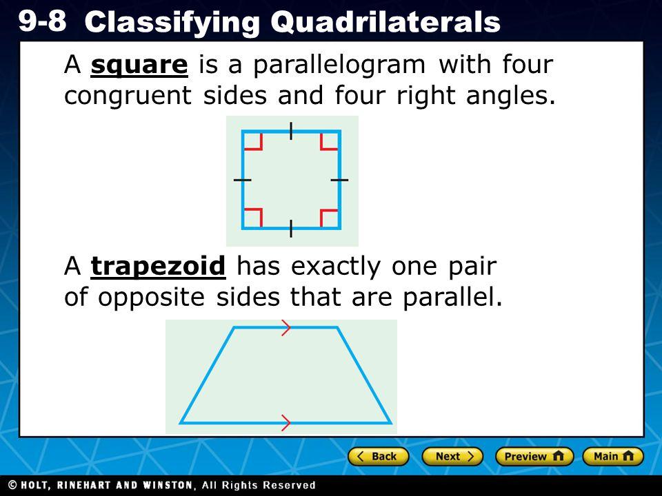 Holt CA Course 1 9-8 Classifying Quadrilaterals Lesson Quiz 1.