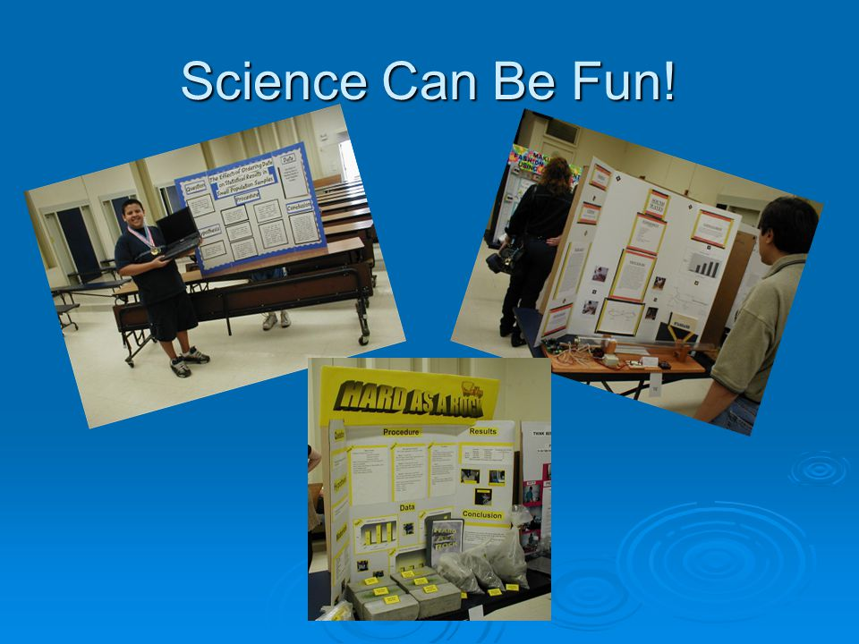 Science Can Be Fun!