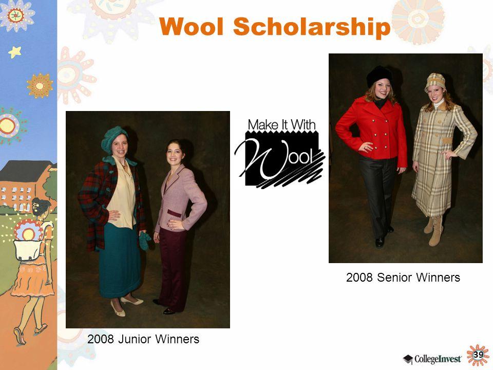 39 Wool Scholarship 2008 Senior Winners 2008 Junior Winners
